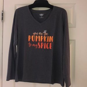 """NWOT """"you are the pumpkin to my spice"""" long sleeve"""